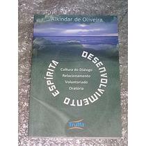 Desenvolvimento Espírita - Alkíndar De Oliveira
