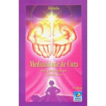 Livro: Mediunidade De Cura - Ramatís / Hercílio Maes