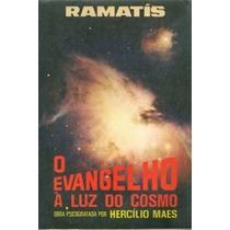 Livro-o Evangelho À Luz Do Cosmo- Ramatís- Frete Gratis
