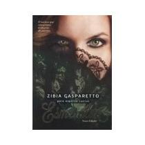 Esmeralda - Nova Edição - Zíbia M. Gasparetto, Lucius