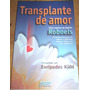 Livro Espírita - Transplante De Amor