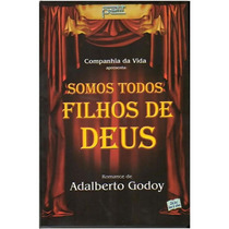 Somos Todos Filhos De Deus - Romance Adalberto Godoy E01 15