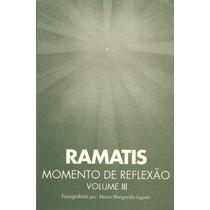 Ramatís, Momento De Reflexão - Volume 3 E01 103