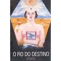 Livro Espirita: Fio Do Destino - Zibia Gasparetto