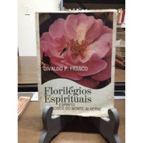 Florilegios Espirituais Divaldo P. Franco Editora