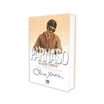 Livro Espirita: Parnaso De Alem Tumulo - Chico Xavier