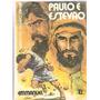 Paulo E Estêvão - Francisco Cândido Xavier