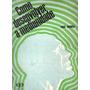 Livro Espírita: Como Desenvolver A Mediunidade - Paul Bodier