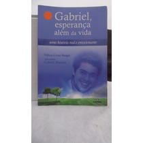 Livro - Gabriel Esperança Além Da Vida - Nliton Cesar Stuqui