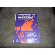 Livro Dramas Da Obsessão - Bezerra De Menezes