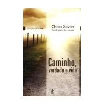 Livro Espirita: Caminho Verdade E Vida - Chico Xavier