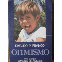 Livro: Otimismo De Divaldo Pereira Franco