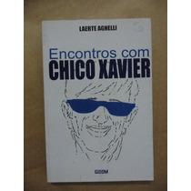 Encontros Com Chico Xavier Laerte Agnelli