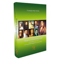 Roteiro Sistematizado Para Estudo Do Livro O Evangelho Segu