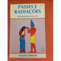 Passes E Radiações Edgard Armond