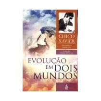 Livro Espirita: Evolução Em Dois Mundos - Chico Xavier