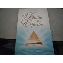 Livro A Bíblia Dos Espíritas