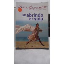 Livros - Se Abrindo Pra Vida - Zibia Gasparetto
