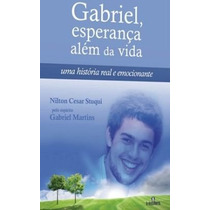 Gabriel - Esperanca Alem Da Vida