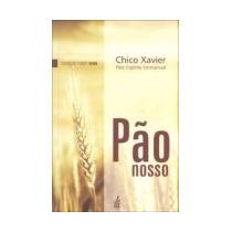 Livro Espirita: Pão Nosso - Chico Xavier