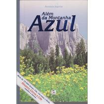 Além Da Montanha Azul - Nelli Célia / Frete Grátis