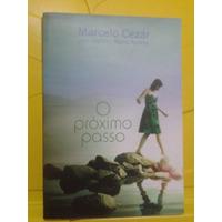 O Próximo Passo - Marcelo Cezar - Marco Aurélio
