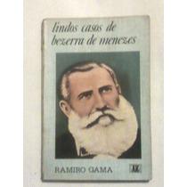Livro: Lindos Casos De Bezerra De Menezes