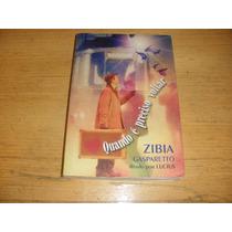 Livro:quando É Preciso Volta Zíbia Gasparetto