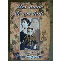 Um Amor De Verdade Zibia Gasparetto