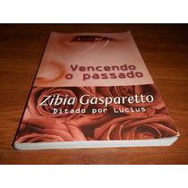 Livro Vencendo O Passado - Zibia Gasparetto