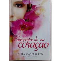 Pelas Portas Do Coração Zibia Gasparetto Lucius Consciência