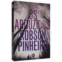 Livro Os Abduzidos - Robson Pinheiro