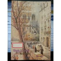 Livro: Canutti, Wanda A. - O Amor Sempre Vence - Eça Queiroz