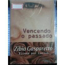 Livro: Gasparetto, Zibia - Vencendo O Passado - Frete Grátis