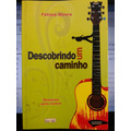 Livro: Moura, Fátima - Descobrindo Um Caminho - Frete Grátis