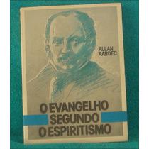 Livro O Evangelho Segundo O Esperitismo - Allan Kardec