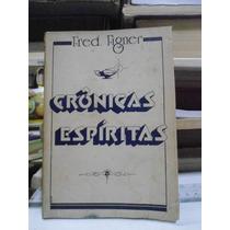 Livro - Crônicas Espíritas - Fred Figner - Frete Grátis