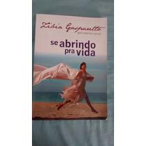 Livro Se Abrindo Para A Vida Zibia Gasparetto