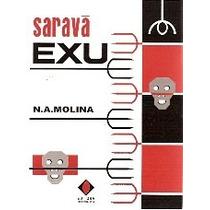 Saravá Exú & Saravá Pombagira De N. A Molina Ebós Feitiços