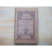 Livro - História Da Bíblia - Schuster-mey - Em Alemão