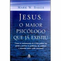 Livro Jesus O Maior Psicólogo Que Já Existiu Reliquiaja