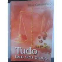 Livro: Gasparetto, Zibia - Tudo Tem Seu Preço - Lucius