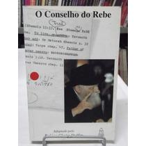 Livro - O Conselho Do Rebe - Rabino Chaim Dalfim