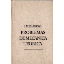 Problemas De Mecanica Teorica Mesherski Mir Moscou Ita Ime