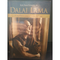 Livro: Lama, Dalai - Sua Santidade, O Dalai Lama - Uma Ética
