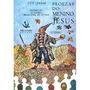 Proezas Do Menino Jesus - Luis Jardim