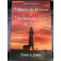 Livro: Jong, Paul C. - A Queda Do Homem E A Perfeita ...