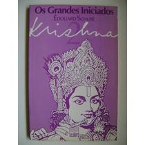 Krishna Os Grandes Iniciados Edouard Schure