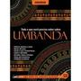 Tudo O Que Você Precisa Saber Sobre Umbanda(audiobook)