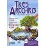 Tres Arco Iris Nete Livro Um Cd - Euripedes Kuhl